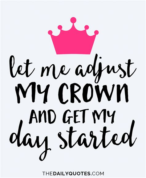 how s day started adjust my crown the daily quotes