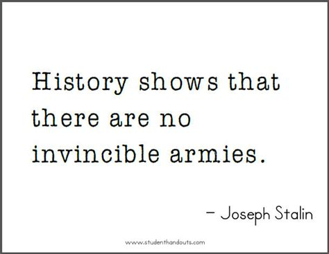 printable history quotes joseph stalin on invincibility free printable quote