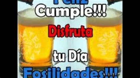 imagenes de feliz cumpleaños con cerveza feliz cumplea 241 os amiga youtube