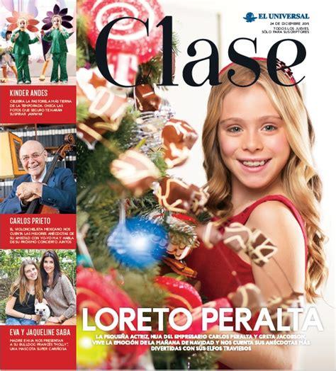 loreto peralta de que pais es navidad en casa de loreto peralta clase