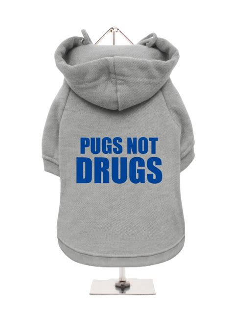pugs not drugs hoodie pugs not drugs fleece lined hoodie available in 4 colours i pugs