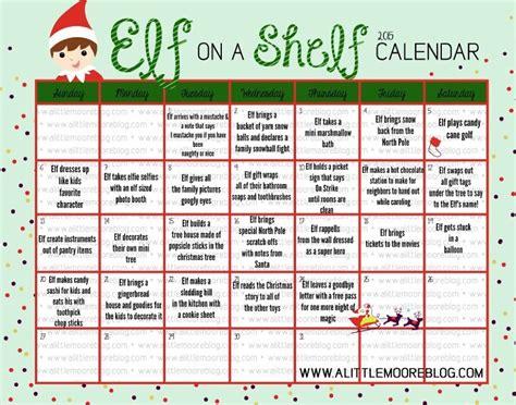 printable elf on the shelf calendar 2017 printable elf notes a little moore