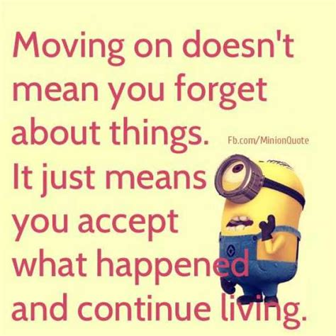 Memes About Moving - moving on doesn t mean you forget spreuken citaten