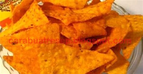 membuat keripik jagung tortilla chips resep masakan