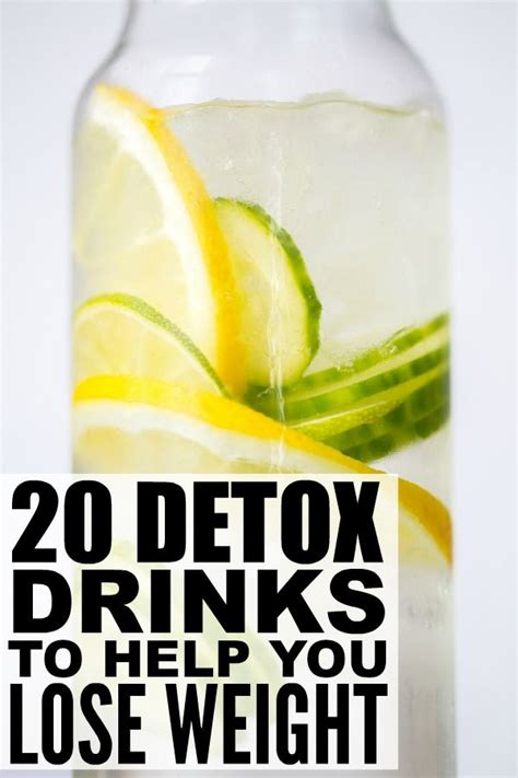 Drinks To Detox The by 20 Detox Drinks To Help You Lose Weight Fitness And