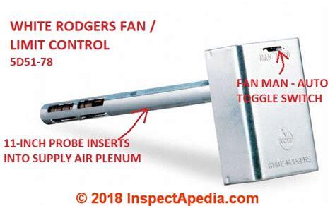 white rodgers fan limit furnace fan limit diagnostic faqs 2