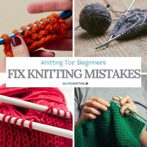 common knitting mistakes best 25 knitting for beginners ideas on