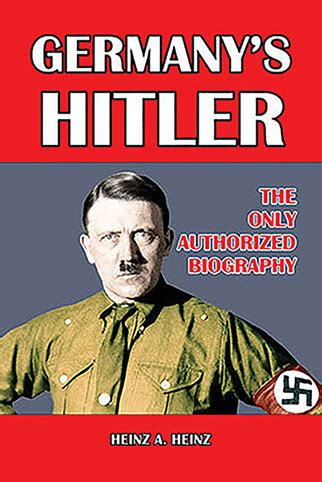 hitler biography in english germany s hitler the only authorized biography