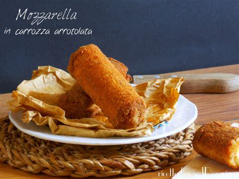 mozzarella in carrozza pangrattato mozzarella in carrozza arrotolata ricettesfiziosedirosaria