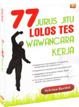 Jurus Jitu Lolos Tes Cpns Read N Write Cara Lolos Tes Wawancara Kerja