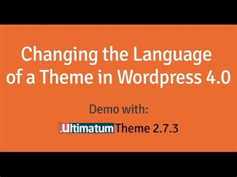 tutorial ultimatum wordpress ultimatum theme changing language of a theme in