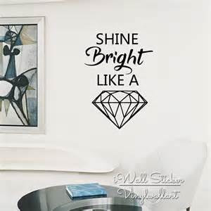 Diamante Wall Stickers diamant quote wall sticker briller comme un diamant sticker diamant