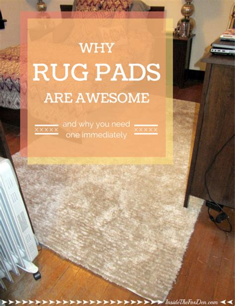 are rug pads necessary why rug pads are awesome inside the fox den