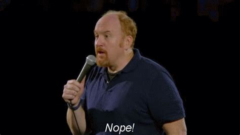 Nope Meme Gif - louis ck no gif find share on giphy