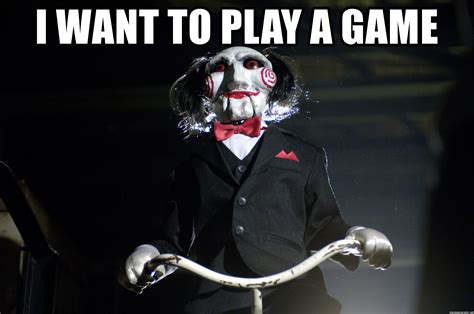 Want To Play A Game Meme - i want to play a game jigsaw meme generator