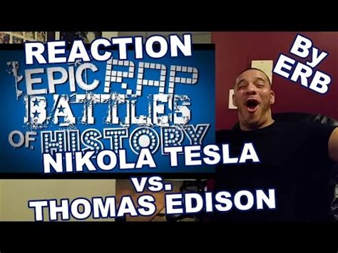 Erb Tesla Erb Nikola Tesla Vs Edison Reaction