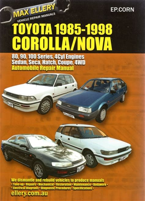 service manuals schematics 1993 toyota corolla user handbook toyota corolla 1985 1998 repair manual new sagin workshop car manuals repair books information