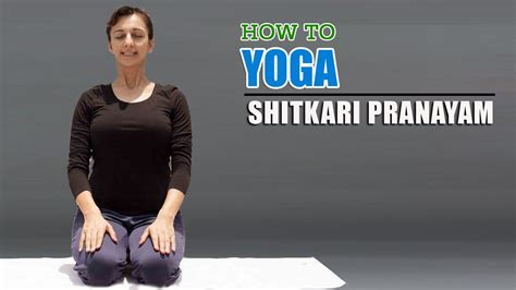Sitali And Sitkari Pranayams To Cool Your In Summer by How To Do Sitkari Pranayama Teeth Hissing