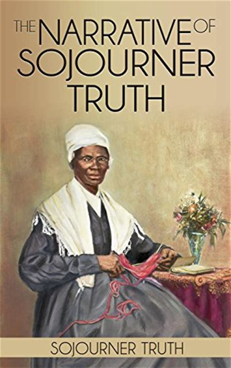 a picture book of sojourner free the narrative of sojourner
