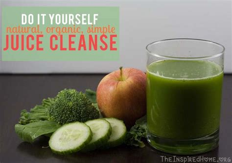 Easy At Home Juice Detox by Diy Juice Cleanse The Inspired Home