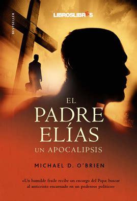libro el padre elas embajador en el infierno libros el padre el 237 as un apocalipsis
