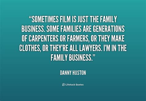 film business quotes family generation quotes quotesgram