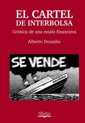 libro el cartel premio novela libro el cartel de interbolsa the colombist