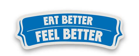 better feeling eat better feel better