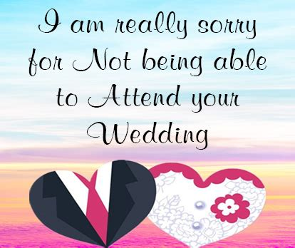 Wedding Congratulations Not Attending by Sorry Messages For Not Attending Wedding Occasions Messages