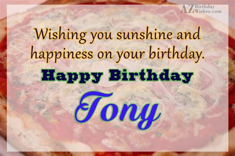imagenes de happy birthday tony happy birthday tony