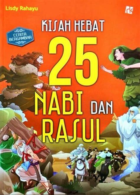 film cerita nabi dan rasul bukukita com cerita bergambar kisah hebat 25 nabi dan rasul