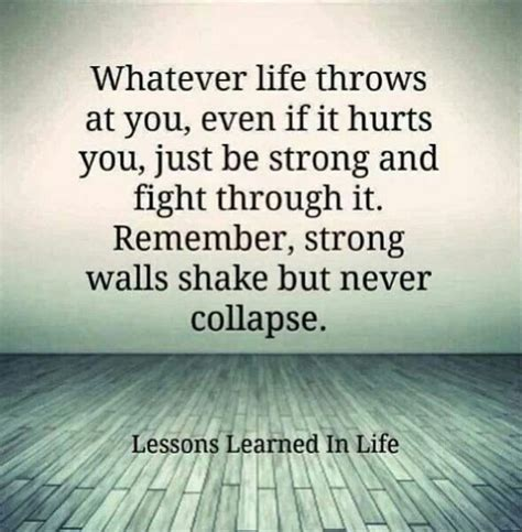strong quotes about life quotes about staying strong and not giving up things to
