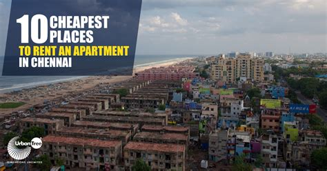 cities with cheapest rent 10 cheapest places to rent an apartment in chennai house