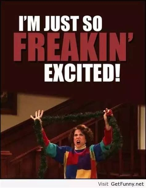 Holiday Meme - christmas meme 008 so freakin excited christmas memes