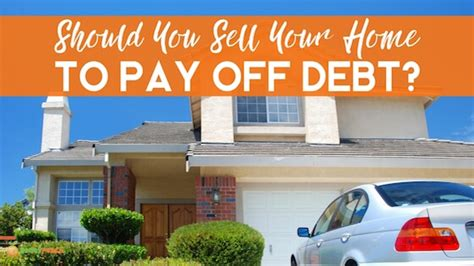 selling house and paying off mortgage let s get started
