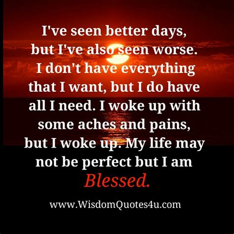 Has Seen Better Days by Better Days Quotes Quotesgram