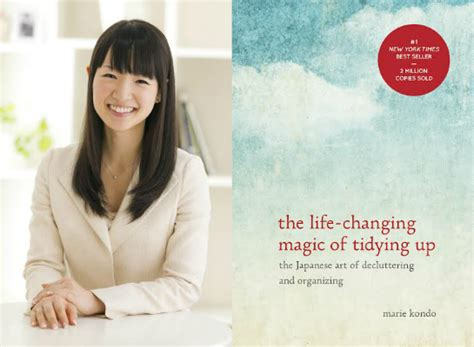 declutter your the of tidying up organizing your home decluttering your mind and minimalist living less is more books the changing magic of tidying up by kondo