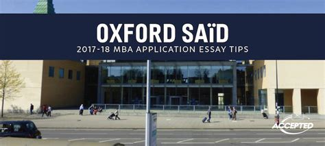 Oxford Mba Deadline by Oxford Sa 239 D Mba Essay Tips Deadlines The Gmat Club
