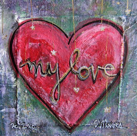 Superb Graffiti On Canvas #6: My-love-heart-laurie-maves.jpg