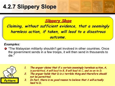 slipper slope fallacy 4 2 7 slippery slope exles