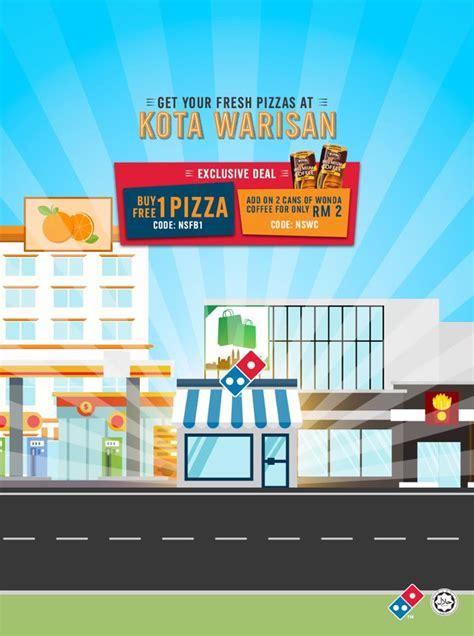 domino pizza kota kasablanka domino opening promotion buy 1 free 1 kota warisan