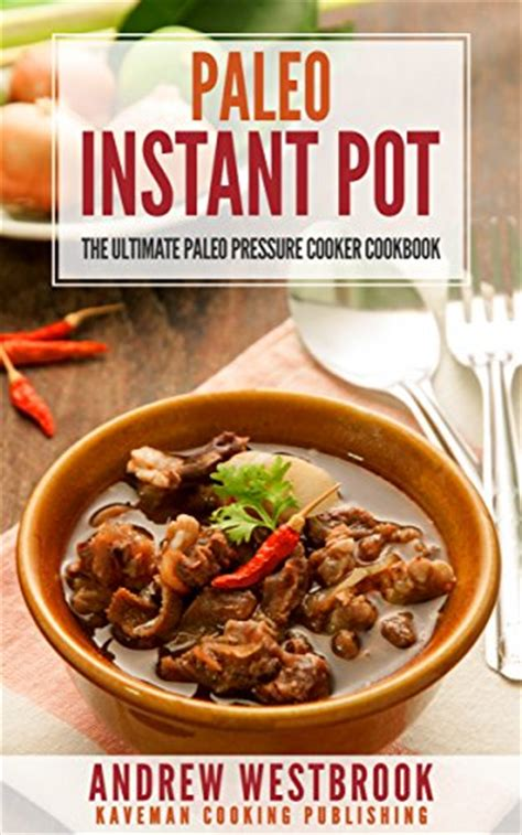 the ã å i my instant potã paleo 13 delicious paleo instapot recipes your family will