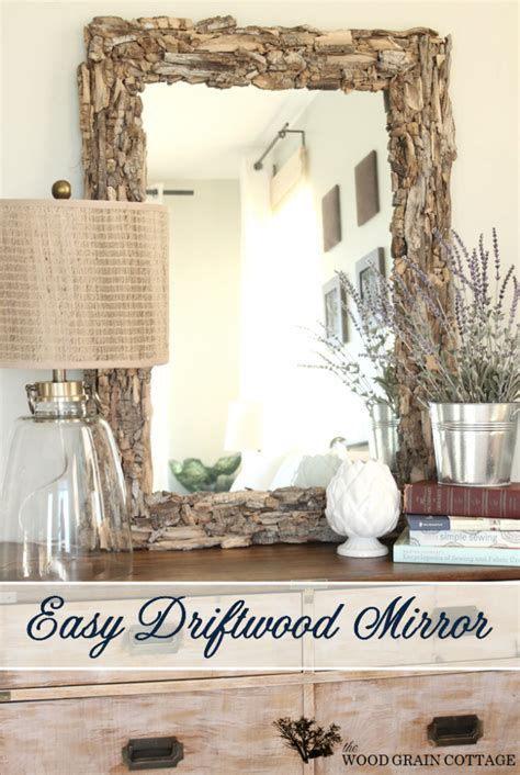 diy home decor ideas the grant life easy driftwood mirror the wood grain cottage