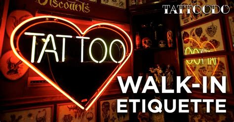 tattoo shop etiquette walk in etiquette tattoodo
