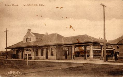 muskogee oklahoma depot 187 frisco archive