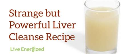 Juice Recipe Detox Liver by Alkaline Recipe 4 The Ultimate Liver Cleanse Recipe