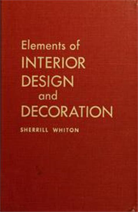 interior design and decoration sherrill whiton pdf human dimension and interior space open library