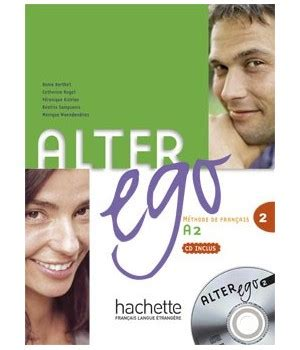 libro alter ego livre alter ego 2 livre de l 233 l 232 ve cd audio ed hachette libroidiomas