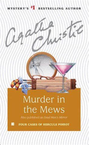 pdf libro e murder in the mews poirot descargar hercule poirot 18 murder in the mews by agatha christie recommended for ages 13 up