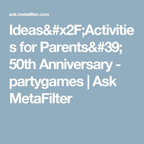 Wedding Anniversary Activities by 41 Best Cheap 50th Anniversary Ideas Images On
